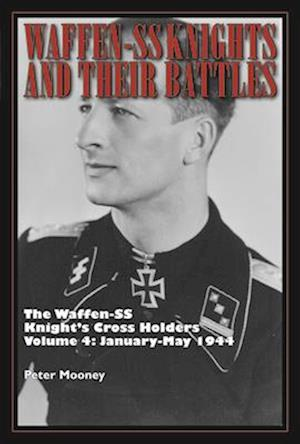 Bog, hardback The Waffen-SS Knight's Cross Holders af Peter Mooney