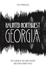 Haunted Northwest Georgia