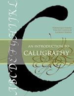 An Introduction to Calligraphy (Calligraphy, nr. 2)