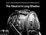 The Neutron's Long Shadow