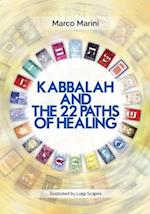 Kabbalah and the 22 Paths of Healing