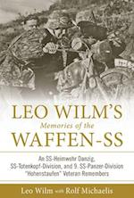 Leo Wilm's Memories of the Waffen-SS (Memories of the Waffen SS)