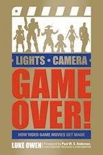 Lights, Camera, Game Over!