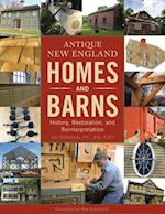 Antique New England Homes and Barns