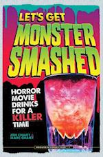 Let's Get Monster Smashed