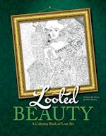 Looted Beauty