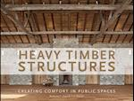 Heavy Timber Structures