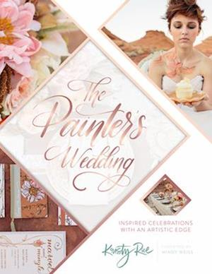 Painter's Wedding: Inspired Celebrations with an Artistic Edge