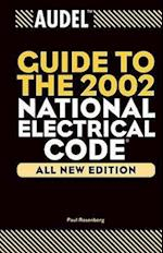 Audel Guide to the 2002 National Electrical Code (AUDEL TECHNICAL TRADES SERIES)