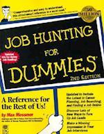 Job Hunting for Dummies. (For dummies)