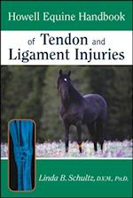 Howell Equine Handbook of Tendon and Ligament Injuries