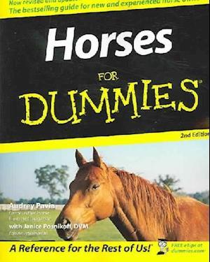 Bog, paperback Horses for Dummies, 2nd Edition af Audrey Pavia, Janice Posnikoff
