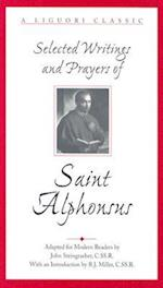 Selected Writings and Prayers of Saint Alphonsus af John Steingraeber, Alphonsus Liguori