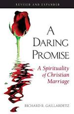 A Daring Promise: A Spirituality of Christian Marriage af Richard R. Gaillardetz