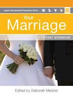Your Marriage Participant Workbook af Charles Bouchard, Bridget Brennan