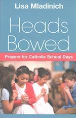 Heads Bowed