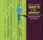 Charley Harper's What's in the Woods? a Nature Discovery Book A216