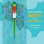 Charley Harper's What's in the Rain Forest? A235 (Nature Discovery Books)