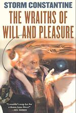 The Wraiths of Will and Pleasure af Storm Constantine