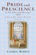 Pride and Prescience (Mr Mrs Darcy Mysteries Paperback)