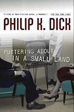 Puttering about in a Small Land af Philip K. Dick