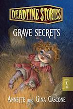 Grave Secrets (Deadtime Stories)