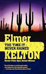 The Time It Never Rained af Elmer Kelton