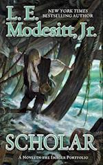 Scholar af Jr. L. E. Modesitt