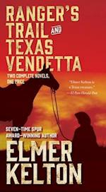 Ranger's Trail and Texas Vendetta af Elmer Kelton