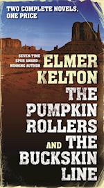 The Pumpkin Rollers and the Buckskin Line af Elmer Kelton
