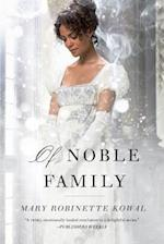 Of Noble Family (Glamourist Histories, nr. 5)