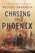 Chasing the Phoenix af Michael Swanwick