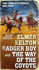 Badger Boy and the Way of the Coyote af Elmer Kelton