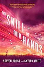 The Skill of Our Hands (Incrementalists)
