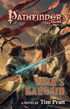 Liar's Bargain: Pathfinder Tales
