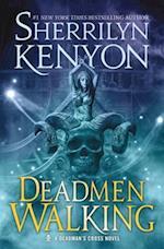 Deadmen Walking (Dark Hunter Deadmans Cross Trilogy)
