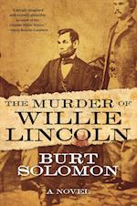 The Murder of Willie Lincoln (John Hay Mystery)