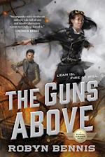 The Guns Above (Signal Airship)