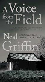 A Voice from the Field (Newberg Novels, nr. 2)