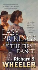 Easy Pickings / The First Dance