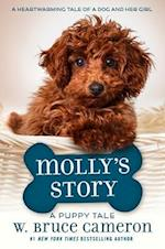 Molly's Story (Dogs Purpose)