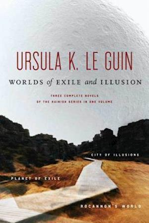 Worlds of Exile and Illusion af Ursula K. Le Guin