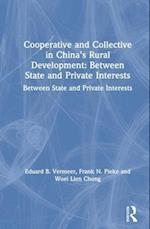 Cooperative and Collective in China's Rural Development af Woei Lien Chong, Eduard B. Vermeer, Frank N. Pieke