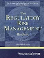 The Regulatory Risk Management Handbook (Price Waterhouse Regulatory Handbooks)
