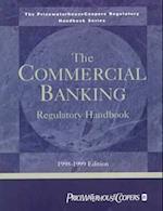 The Commercial Banking Regulatory Handbook (Price Waterhouse Regulatory Handbooks)