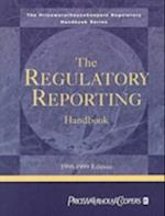 The Regulatory Reporting Handbook (Price Waterhouse Regulatory Handbooks)