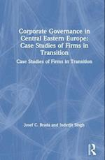Corporate Governance in Central Eastern Europe (Microeconomics of Transition Economies)