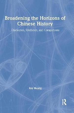 Broadening the Horizons of Chinese History