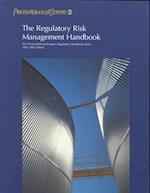 The Regulatory Risk Management Handbook (PricewaterhouseCoopers Regulatory Handbook S)