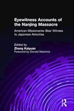 Eyewitness Accounts of the Nanjing Massacre